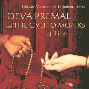 Deva Premal and the Gyuto Monks of Tibet, «Тибетские мантры для трудных времен»